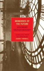 memories-of-the-future-sigizmund-krzhizhanovsky