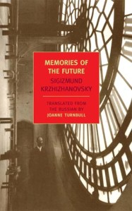 memories-of-the-future-sigizmund-krzhizhanovsky