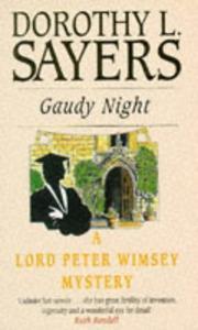 A Joyful Re-read: Gaudy Night by Dorothy L. Sayers (1/3)